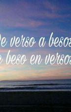 De verso a besos, De beso en versos by Juanchi_ignacio