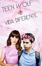 Vida Diferente / Stiles Stilinski  by JessMCcall11