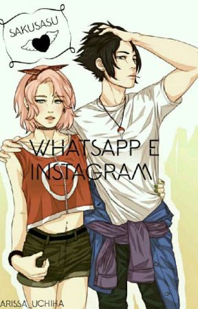 Whatsapp E Instagram Sakusasu Explicação Wattpad