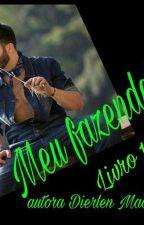 MEU FAZENDEIRO by dierlen