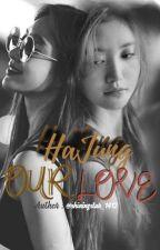 [HAJUNG] OUR LOVE by x_xshiningx_10