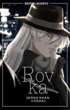[Editing](Đồng nhân Conan)_Rovka (cp Gin) by rouneyu