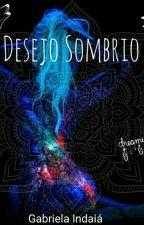 Desejo Sombrio- Ameaça A Meia noite  by RavenStairs897