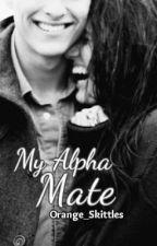 My Alpha Mate by OrangeSkittles_
