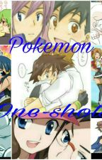 pokemon one shots {DISCONTINUED} by Todotae_in_my_pants
