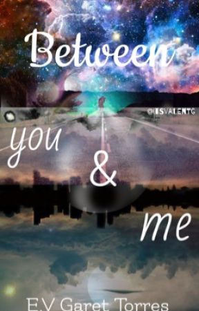 Between you & me by ItsValentG