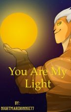 You Are My Light by NightmareBonnie77