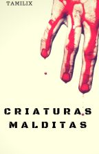 Criaturas Malditas [XiuHan] by Tamilix