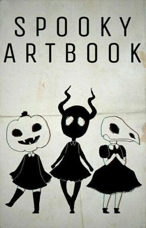 ~SPOOKY ARTBOOK~ by Ghostie_Draws