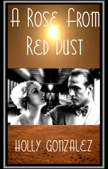 A Rose From Red Dust