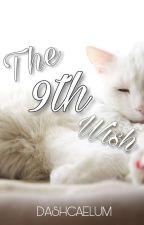 The 9th Wish by DashCaelum
