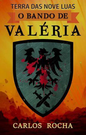 O Bando de Valéria by carlosmrocha
