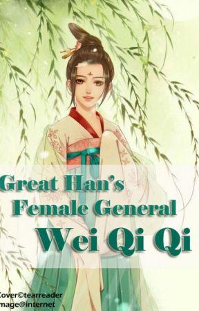 Great Han's Female General Wei Qiqi by tearreader