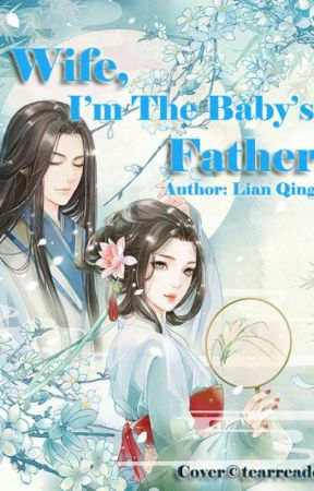 Wife, I Am the Baby's Father (Complete) by tearreader