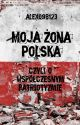 Moja żona Polska by Alex098123