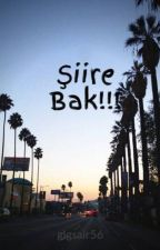 Şiire Bak!!! by glgsair56