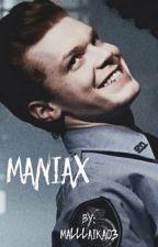 I MANIAX  by Malllaika03