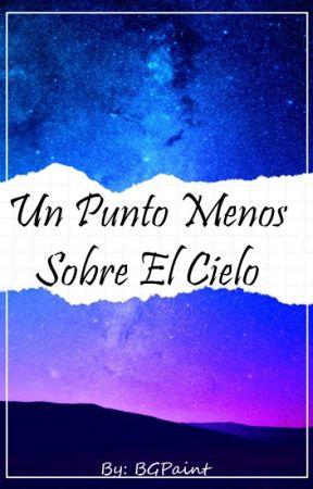Un Punto Menos Sobre El Cielo ||Iturisch One Shot|| by Paint_blr
