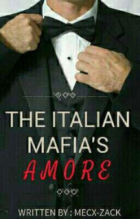 THE ITALIAN MAFIA'S AMORE by mecx-zack