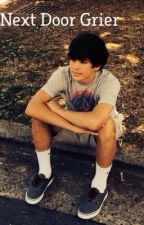 Next Door Grier ( Hayes Grier fan fic ) by alyssa6801