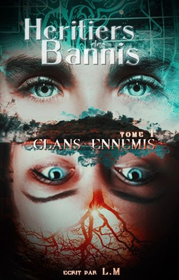 Héritiers des Bannis - Tome 1 : Clans ennemis