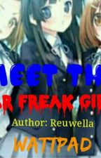 MEET THE WAR FREAK GIRLS by Reuwella