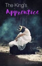 The King's Apprentice by ashlynniris