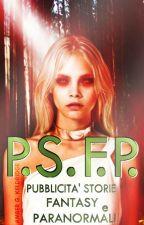 Pubblicità Storie Fantasy e Paranormali [P.S.F.P.] by RainbowCockatoo