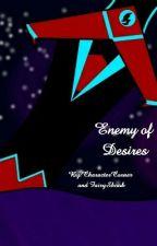 Enemy Of Desires || Klance AU by CharacterCorner