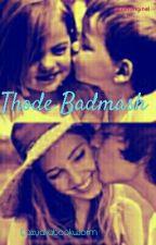 Engagement Trilogy 3 : Thode Badmaash by lazyakabookworm