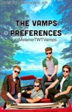 The Vamps Preferences by MelTWTVamps
