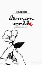 sasunaru | demon world (EDITING SOON) by Goldenunderwear