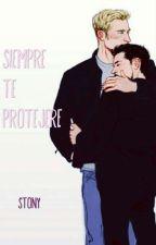 Siempre te protejeré/stony/ by iamstonyfan