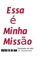 ESSA É MINHA MISSÃO by user62526253
