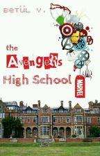 Avengers High School (İntikamcılar Lisesi) by betulynms