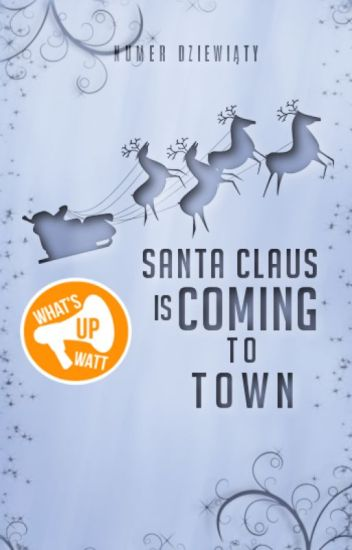 Santa Claus is coming to town #9