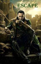 Escape [Loki x Reader] by FreyaEspen