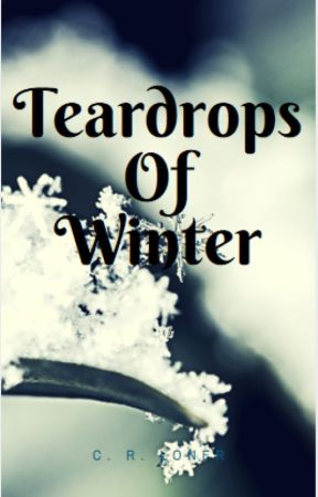 Teardrops of Winter (Cover not final) by UnicornStoryTeller