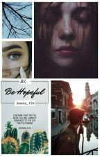 Be hopeful - Book 1 by Ioanna_V16