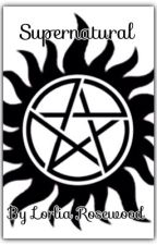 Supernatural by LorliaRosewood