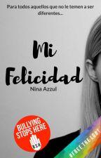 Mi Felicidad© [LGBT]  by NinaAzzul