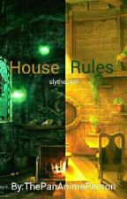 House Rules by star_paladin
