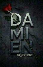 Damien || tradusă by MyfavouriteName