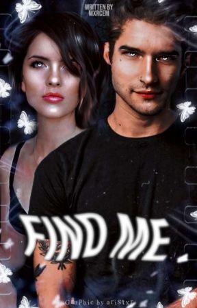 Find Me (Scalia)  by MarcelaMoralesGonzle