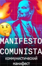 MANIFESTO COMUNISTA 🔨 by therealdyo