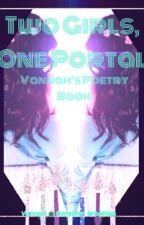 Two Girls, One Portal  by Savannah08l6