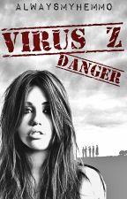 Virus Z | 1ra temporada | EDITANDO by alwaysmyhemmo