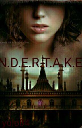 Undertaken. by yolo84