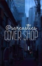 @sarcastics cover shop by sarcastics