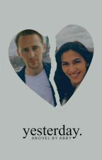 YESTERDAY   T. HIDDLESTON by yoassbutt